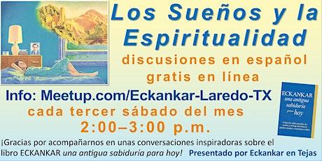 Los Sueños y la Espiritualidad bilhetes