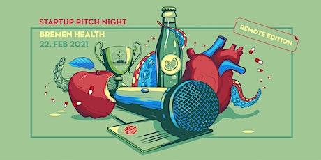 Startup Pitch Night Bremen HEALTH - Remote Edition Tickets
