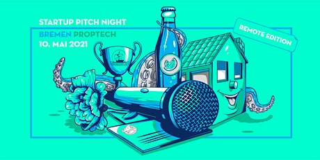 Startup Pitch Night Bremen - PROPTECH Edition Tickets