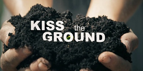 A Soil Scientist's View of 'Kiss the Ground' tickets