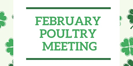 February 4-H Poultry Meeting tickets