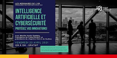 Intelligence artificielle et cybersécurité: protégez vos innovations! billets