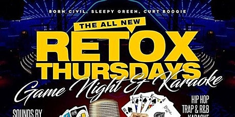 Retoxthursdays--Karaoke, Food & Game Night tickets
