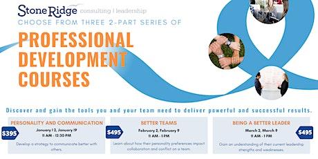 Professional Development Course Series: Better Teams tickets