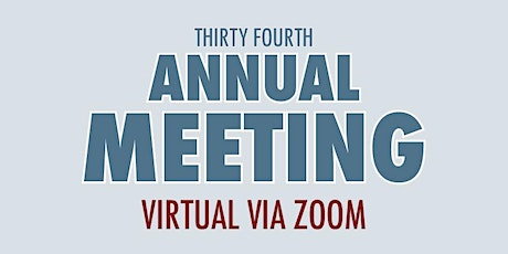 The Trust's 34th Annual Meeting, Thursday, January 21, 2021 tickets