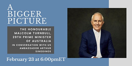 A Bigger Picture with the Honourable Malcolm Turnbull tickets
