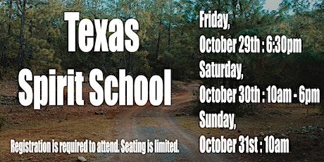 Texas Spirit School tickets
