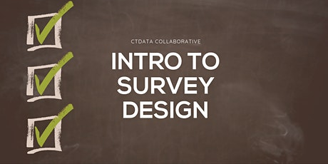 Intro to Survey Design (Online) tickets