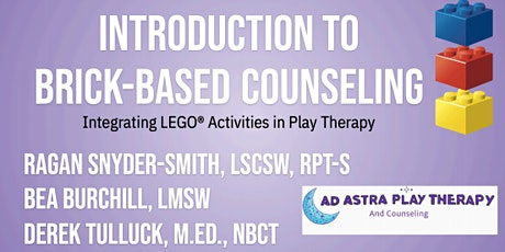 Introduction to Brick-Based Counseling in Play Therapy tickets