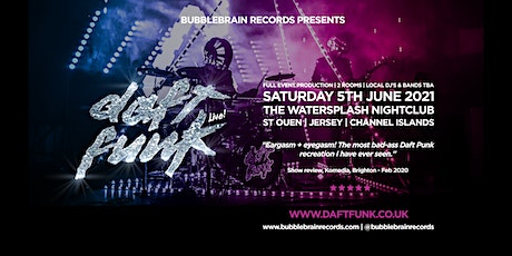 Daft Funk Live @ The Watersplash tickets