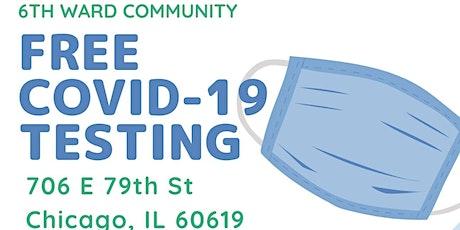 6th Ward Community COVID-19 Testing tickets