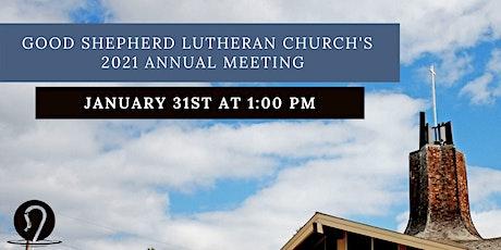Good Shepherd Lutheran Church Annual Congregational Meeting tickets