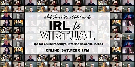 IRL to Virtual: Tips for online readings, interviews and launches tickets