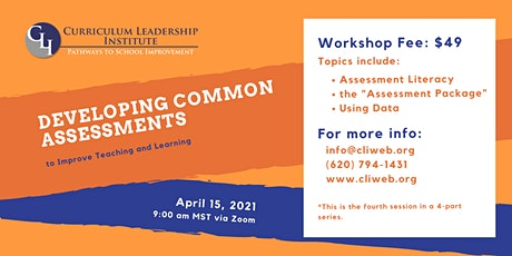Developing Common Assessments tickets