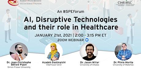 AI & Disruptive Technologies in Healthcare tickets