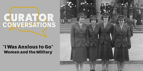Curator Conversation: Women and the Military tickets
