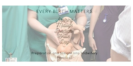 Aspiring Midwife Practical Skills Taster Workshop tickets