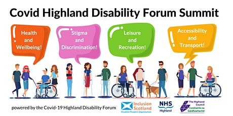 Covid Highland Disability Forum Summit tickets