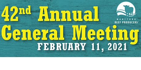 42nd Annual General Meeting - Manitoba Beef Producers tickets