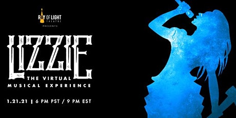 LIZZIE: The Virtual Musical Experience tickets