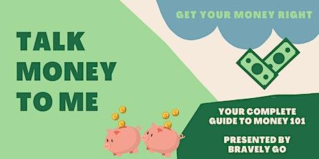 Talk Money to Me: A Money 101 Breakdown tickets
