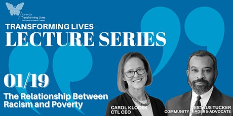 The Relationship Between Racism and Poverty - Lecture Series tickets