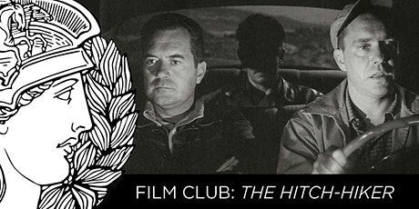 ATHENÆUM FILM CLUB: The Hitch-Hiker tickets