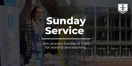 Sunday Service at Anchor Church tickets