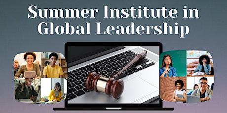Virtual Summer Institute in Global Leadership: Global Health tickets