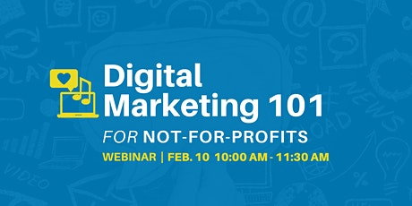 Digital Marketing 101 for Not-for-Profits - Webinar tickets