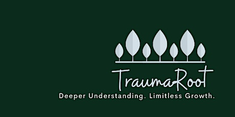 Trauma, Recovery and Resilience Class - TraumaRoot - 2 hrs tickets
