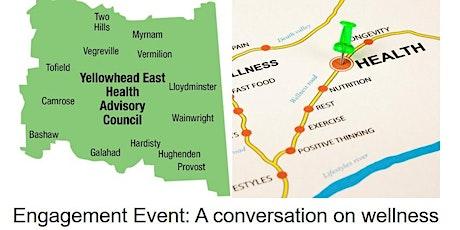 Yellowhead East Health Advisory Council Community Event tickets