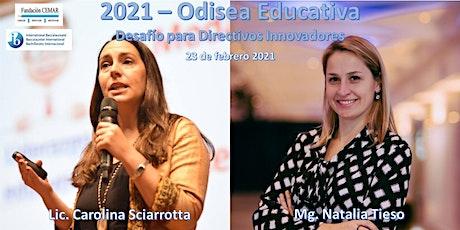 2021 - Odisea Educativa - Desafío para directivos innovadores. entradas