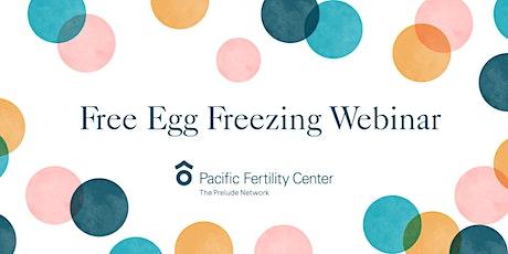 Free Egg Freezing Webinar tickets