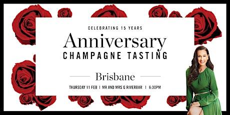 Brisbane Champagne Tasting - 15 Year Anniversary tickets