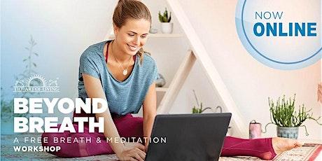 Beyond Breath Online-An Intro to SKY Breath Meditation VA tickets