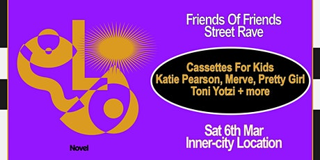 Friends Of Friends Street Rave tickets