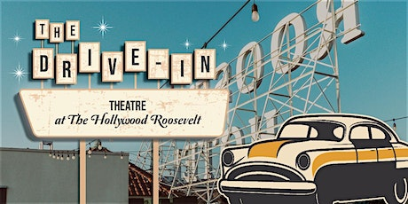 January Drive-In Theatre @ The Hollywood Roosevelt tickets