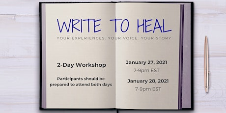 Write to Heal: Your Experiences. Your Voice. Your Story. billets