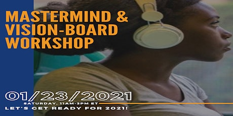 2021 Mastermind Group + Vision Board Workshop tickets