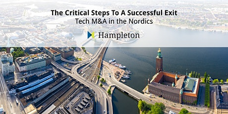 The Critical Steps To A Successful Exit – Tech M&A in the Nordics tickets