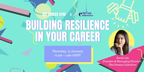Career Gym: Building Resilience In Your Career tickets