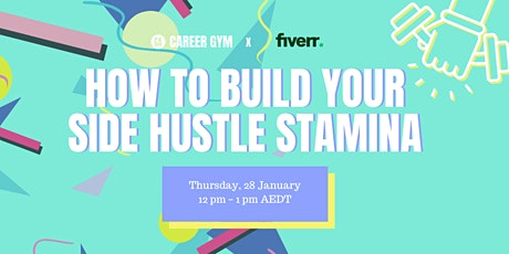 Career Gym: How to Build Your Side Hustle Stamina tickets