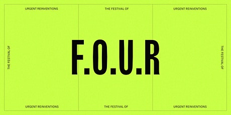 The Festival of Urgent Reinventions tickets