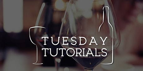 Tuesday Tutorials: What is Tannin? - 4th May 2021 6.30pm tickets
