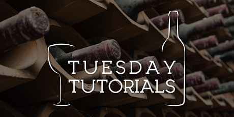 Tuesday Tutorials: Age in Wine - 3rd August 2021 6.30pm tickets