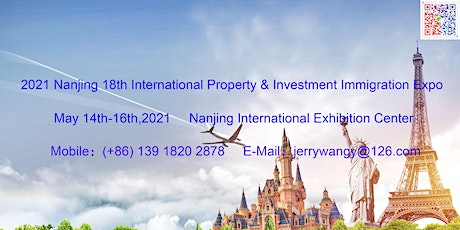 2021 Nanjing 18th International Property&Investment Immigration Expo tickets