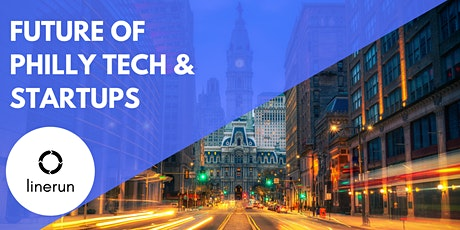 The Future of Philly Tech & Startups tickets