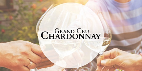 Grand Cru Chardonnay Tasting Sydney 16th September 2021 6.30pm tickets