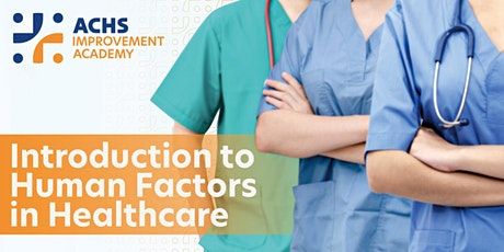 Introduction to Human Factors in Healthcare (41108) tickets